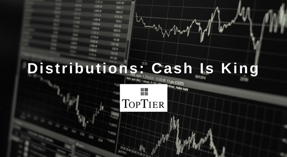Distributions: Cash Is King